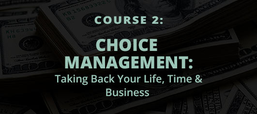 Choice Management