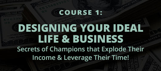 Designing Your Ideal Life & Business